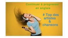 Top des artistes et chansons pour progresser en anglais - pack 4