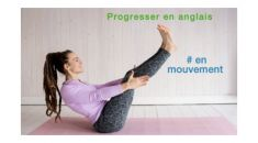 Progresser en anglais en mouvement  - pack 6
